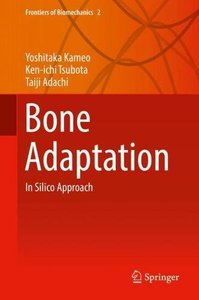Bone Adaptation: In Silico Approach (Frontiers of Biomechanics)-cover