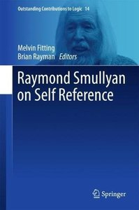 Raymond Smullyan on Self Reference (Outstanding Contributions to Logic)