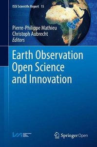Earth Observation Open Science and Innovation (ISSI Scientific Report Series)-cover