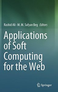Applications of Soft Computing for the Web-cover