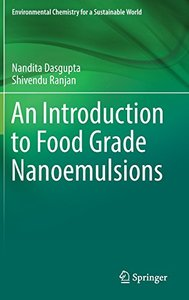 An Introduction to Food Grade Nanoemulsions (Environmental Chemistry for a Sustainable World)-cover