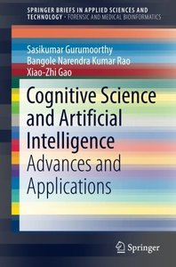 Cognitive Science and Artificial Intelligence: Advances and Applications (SpringerBriefs in Applied Sciences and Technology)-cover