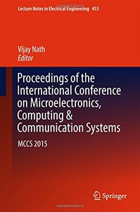 Proceedings of the International Conference on Microelectronics, Computing & Communication Systems: MCCS 2015 (Lecture Notes in Electrical Engineering)-cover