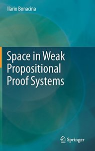 Space in Weak Propositional Proof Systems