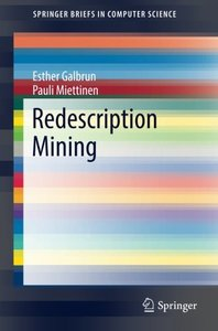 Redescription Mining (SpringerBriefs in Computer Science)