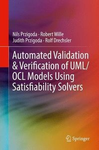 Automated Validation & Verification of UML/OCL Models Using Satisfiability Solvers-cover