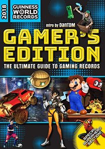Guinness World Records 2018 Gamer's Edition: The Ultimate Guide to Gaming Records-cover