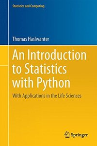 An Introduction to Statistics with Python: With Applications in the Life Sciences (Statistics and Computing)-cover