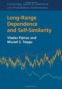 Long-Range Dependence and Self-Similarity (Cambridge Series in Statistical and Probabilistic Mathematics)-cover