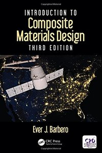 Introduction to Composite Materials Design, 3/e (Hardcover)
