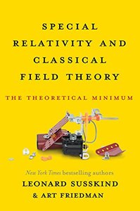 Special Relativity and Classical Field Theory: The Theoretical Minimum (Hardcover)-cover