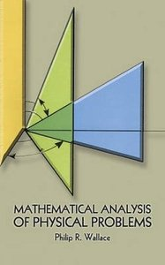 Mathematical Analysis of Physical Problems (Paperback)-cover