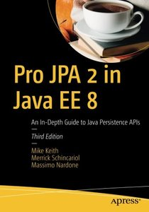 Pro JPA 2 in Java EE 8: An In-Depth Guide to Java Persistence APIs-cover