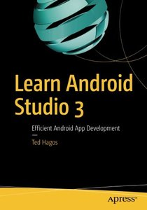 Learn Android Studio 3: Efficient Android App Development-cover