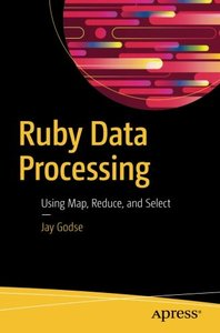 Ruby Data Processing: Using Map, Reduce, and Select-cover
