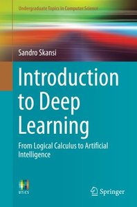 Introduction to Deep Learning: From Logical Calculus to Artificial Intelligence (Undergraduate Topics in Computer Science)-cover