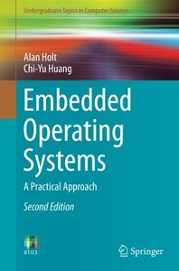 Embedded Operating Systems: A Practical Approach (Undergraduate Topics in Computer Science)-cover
