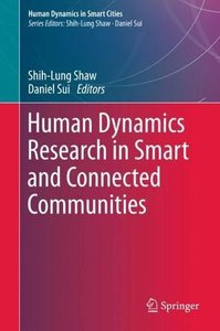 Human Dynamics Research in Smart and Connected Communities (Human Dynamics in Smart Cities)-cover