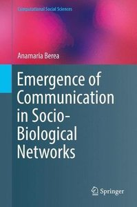 Emergence of Communication in Socio-Biological Networks (Computational Social Sciences)-cover