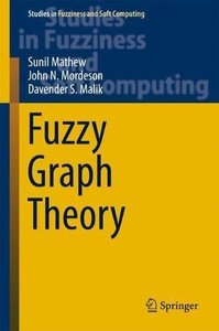 Fuzzy Graph Theory (Studies in Fuzziness and Soft Computing)-cover