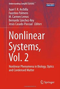 Nonlinear Systems, Vol. 2: Nonlinear Phenomena in Biology, Optics and Condensed Matter (Understanding Complex Systems)-cover