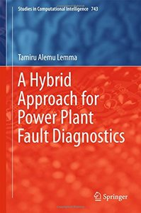 A Hybrid Approach for Power Plant Fault Diagnostics (Studies in Computational Intelligence)