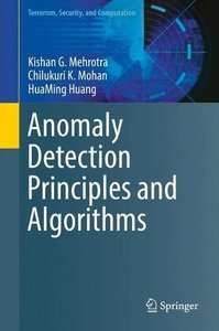 Anomaly Detection Principles and Algorithms (Terrorism, Security, and Computation)-cover
