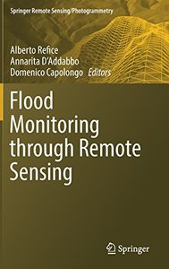 Flood Monitoring through Remote Sensing (Springer Remote Sensing/Photogrammetry)-cover