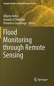 Flood Monitoring through Remote Sensing (Springer Remote Sensing/Photogrammetry)