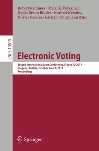 Electronic Voting: Second International Joint Conference, E-Vote-ID 2017, Bregenz, Austria, October 24-27, 2017, Proceedings (Lecture Notes in Computer Science)-cover