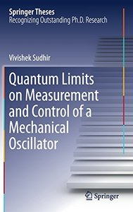 Quantum Limits on Measurement and Control of a Mechanical Oscillator (Springer Theses)-cover