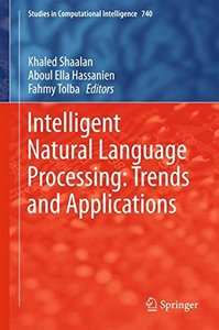 Intelligent Natural Language Processing: Trends and Applications (Studies in Computational Intelligence)-cover