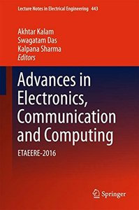 Advances in Electronics, Communication and Computing: ETAEERE-2016 (Lecture Notes in Electrical Engineering)-cover