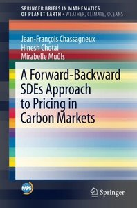 A Forward-Backward SDEs Approach to Pricing in Carbon Markets (Mathematics of Planet Earth)-cover