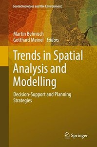Trends in Spatial Analysis and Modelling: Decision-Support and Planning Strategies (Geotechnologies and the Environment)-cover