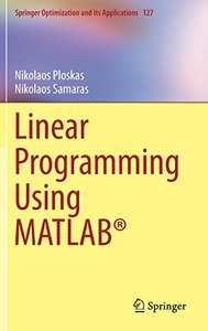 Linear Programming Using MATLAB® (Springer Optimization and Its Applications)-cover