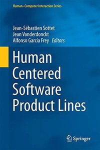 Human Centered Software Product Lines (Human–Computer Interaction Series)-cover