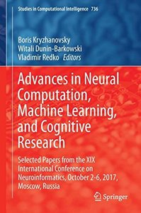 Advances in Neural Computation, Machine Learning, and Cognitive Research: Selected Papers from the XIX International Conference on Neuroinformatics, ... (Studies in Computational Intelligence)-cover