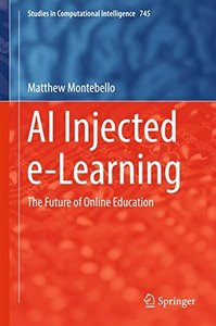 AI Injected e-Learning: The Future of Online Education (Studies in Computational Intelligence)-cover