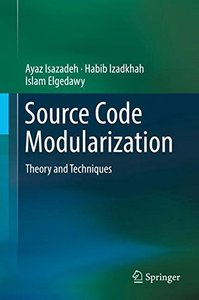 Source Code Modularization: Theory and Techniques