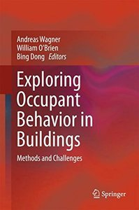 Exploring Occupant Behavior in Buildings: Methods and Challenges