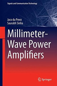 Millimeter-Wave Power Amplifiers (Signals and Communication Technology)