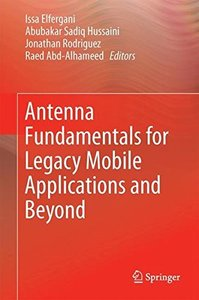 Antenna Fundamentals for Legacy Mobile Applications and Beyond-cover