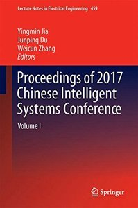 Proceedings of 2017 Chinese Intelligent Systems Conference: Volume I (Lecture Notes in Electrical Engineering)-cover
