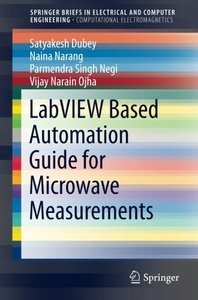 LabVIEW based Automation Guide for Microwave Measurements (SpringerBriefs in Electrical and Computer Engineering)-cover