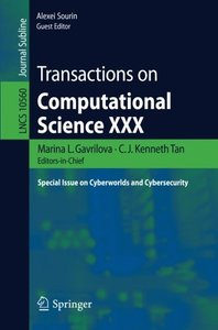 Transactions on Computational Science XXX: Special Issue on Cyberworlds and Cybersecurity (Lecture Notes in Computer Science)-cover