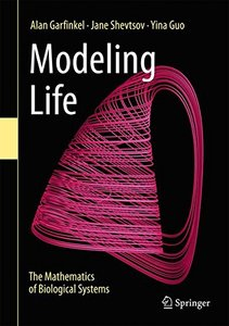 Modeling Life: The Mathematics of Biological Systems-cover