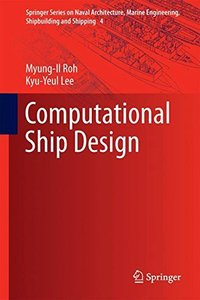 Computational Ship Design (Springer Series on Naval Architecture, Marine Engineering, Shipbuilding and Shipping)-cover