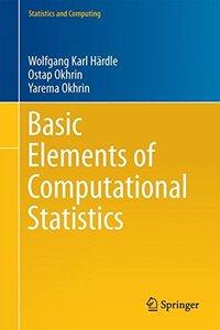 Basic Elements of Computational Statistics (Statistics and Computing)-cover