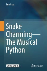 Snake Charming - The Musical Python